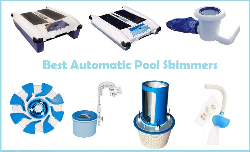 Best Automatic Pool Skimmers