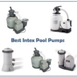Best Intex Pool Pumps: Reviews, Advice & Buying Guide