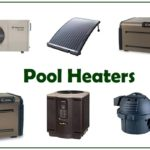 Top 12 Pool Heaters 2020: Reviews, Advice & Buying Guide